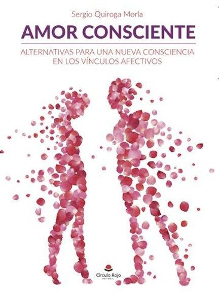 """Sergio Quiroga """"Amor consciente"""""""