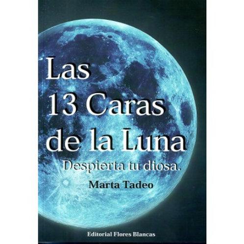 """Marta Tadeo, """"Las 13 Caras de la Luna"""""""