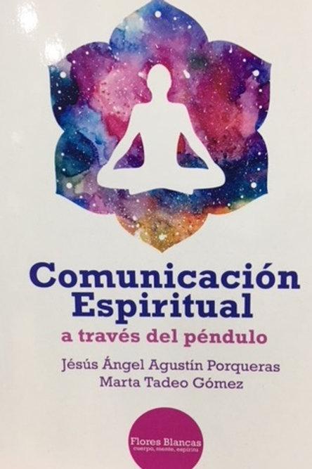 """Ángel Agustín """"Comunicación Espiritual a través del Péndulo."""""""
