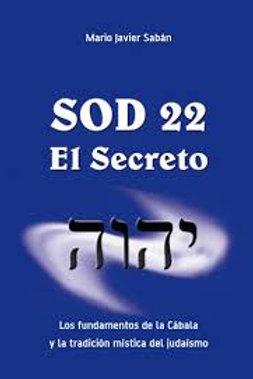 """Mario Sabán """"Sod 22. El secreto"""""""