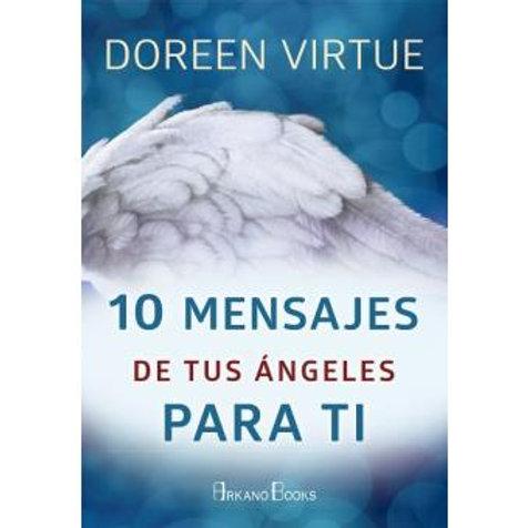 "Doreen Virtue, ""10 Mensajes de tus Ángeles para ti"""