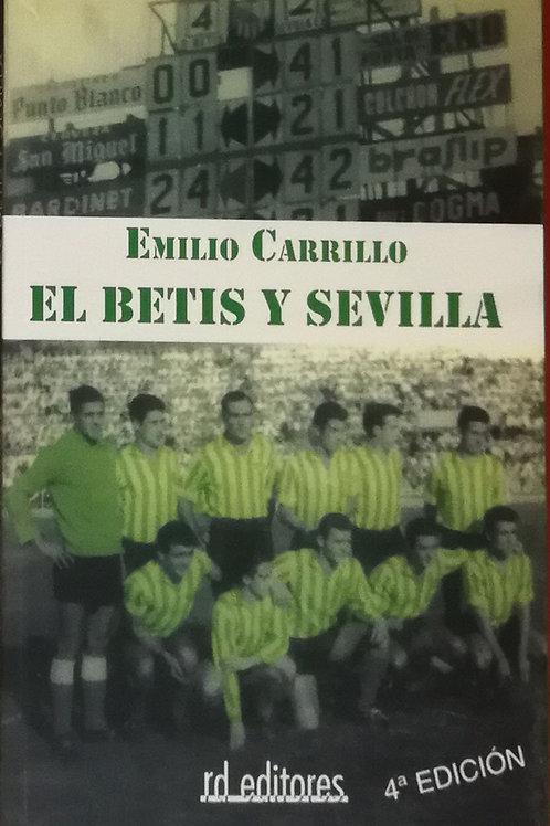 """Emilio Carrillo """"El Betis y Sevilla"""""""