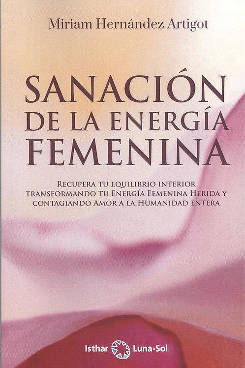 """Hernández, Miriam """"Sanación de la energía femenina"""""""