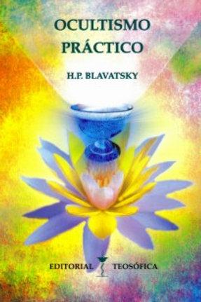 "H. P. Blavatsky ""Ocultismo práctico"""