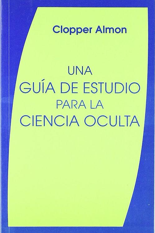 """Clopper Almon, """"Una guía de estudio para la ciencia oculta"""""""