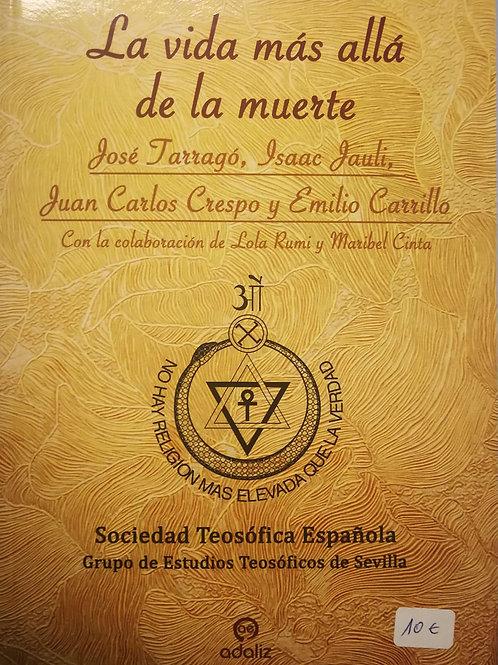 """Emilio Carrillo y miembros de la STE """"La vida más allá de la muerte"""""""
