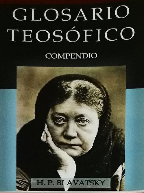 """H. P. Blavatsky  """"Glosario Teosófico"""""""