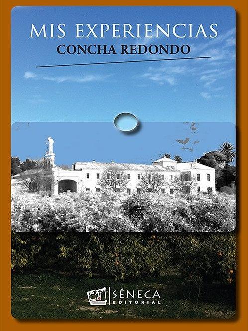 """Concha Redondo   """"Mis experiencias"""""""