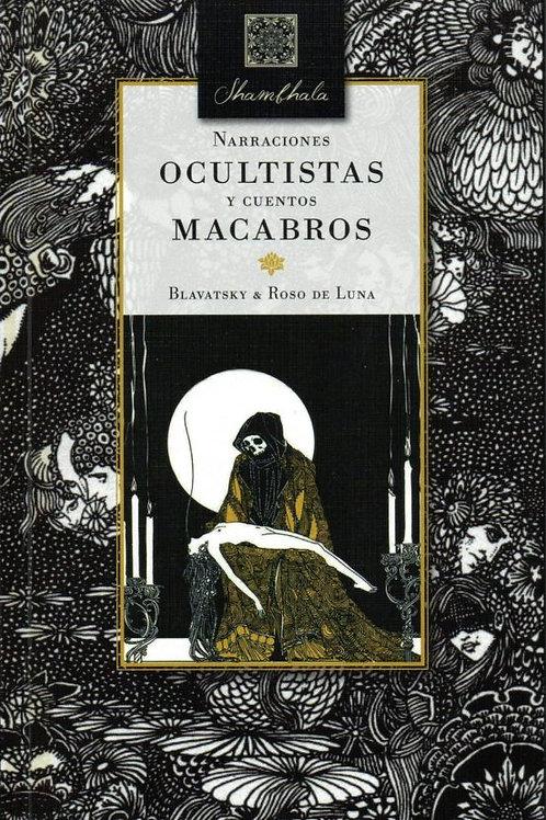"""Blavatsky y Roso de Luna, """"Narraciones Ocultistas y Cuentos Macabros"""""""