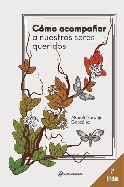 """Manoli Naranjo, """"Cómo acompañar a nuestros seres queridos"""""""