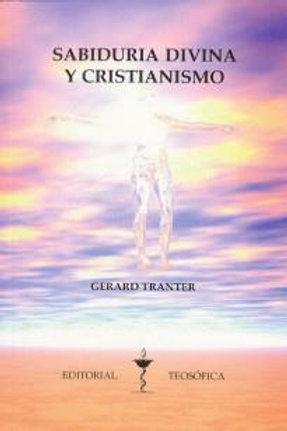 """Gerald Tranter, """"Sabiduría Divina y Cristianismo"""""""