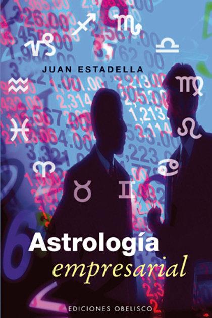 """Estadella Mercader, Juan, """"Astrología Empresarial"""""""