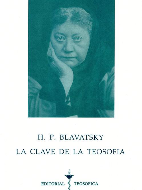 """H. P. Blavatsky  """"Clave de la Teosofía"""""""