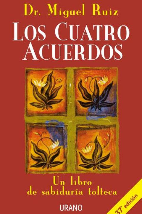 """Ruiz, Miguel, """"Los cuatro acuerdos toltecas"""""""