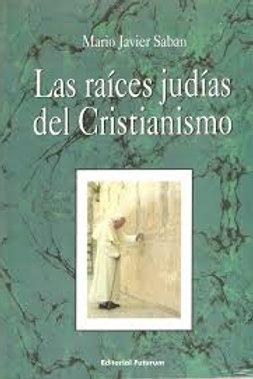 """Mario Sabán """"Las raíces judías del cristianismo"""""""
