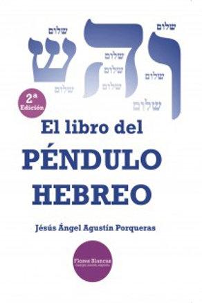 """Jesús Ángel Agustín """"El libro del Péndulo Hebreo"""""""
