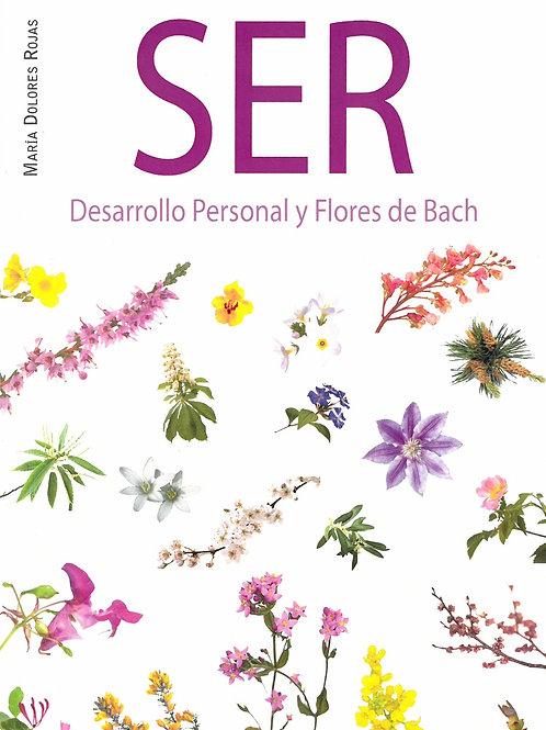 """María Dolores Rojas, """"Ser: Desarrollo Personal y Flores de Bach"""""""