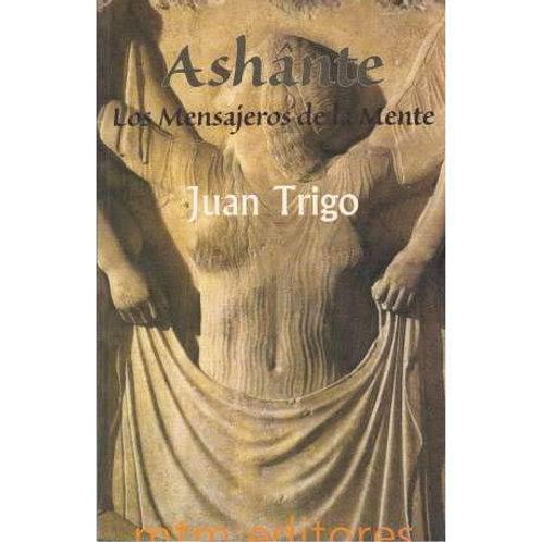 """Juan Trigo """"Ashante"""""""