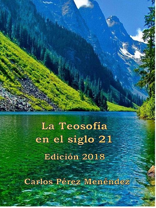 """Carlos Pérez, """"La Teosofía en el siglo XXI"""""""