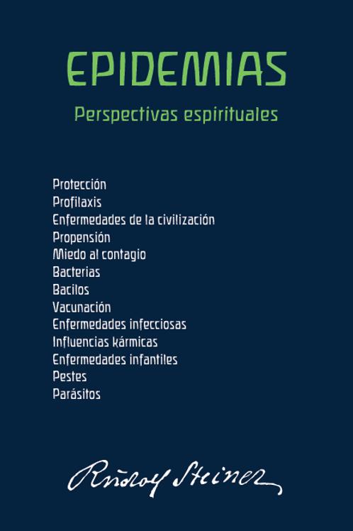 """Rudolf Steiner, """"EPIDEMIAS. Perspectivas espirituales. Rudolf Steiner"""""""