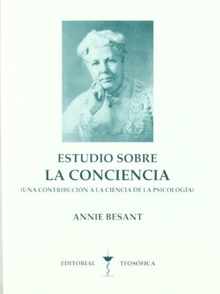 """Annie Besant, """"Estudio sobre la Conciencia"""""""