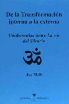 """Joy Mills   """"De la transformación interna a la externa"""""""
