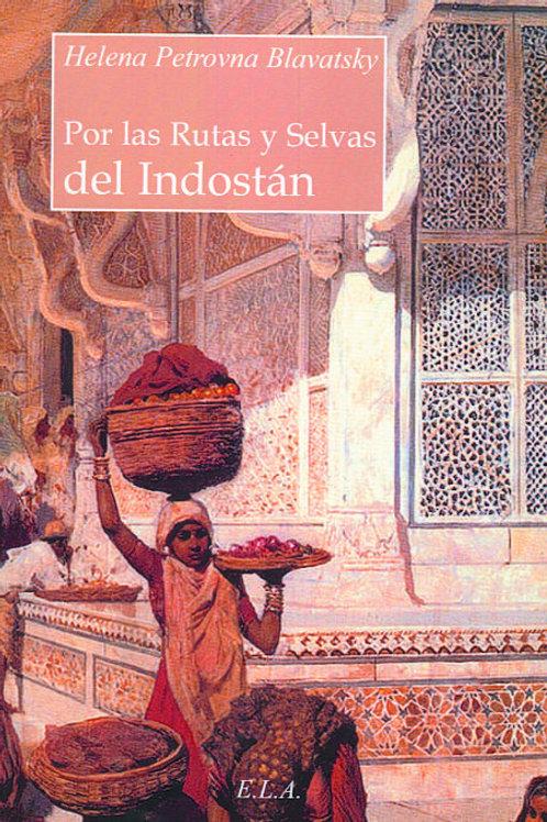 """H. P. Blavatsky """"Por las rutas y selvas del Indostán"""""""