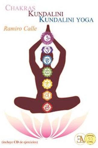"Ramiro Calle, ""Chakras, Kundalini, Kundalini Yoga"""