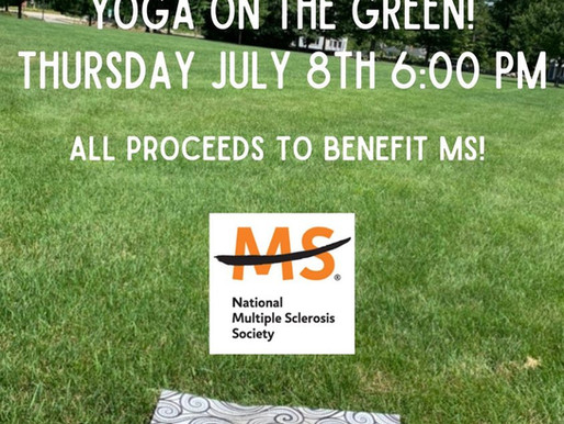 POST PONED TO JULY 15     Yoga on the Green to Benefit MS!