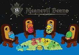 Meanevil Beans