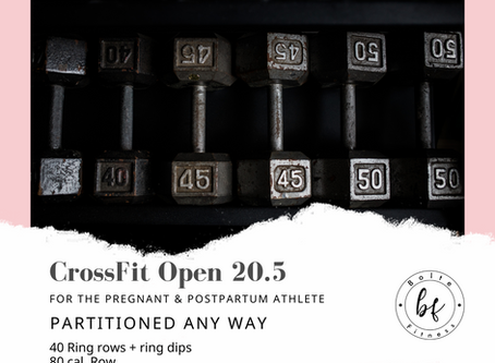 The CrossFit Open 20.5 for the Pregnant & Postpartum Athlete