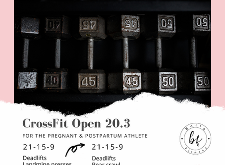 The CrossFit Open 20.3 for the Pregnant & Postpartum Athlete