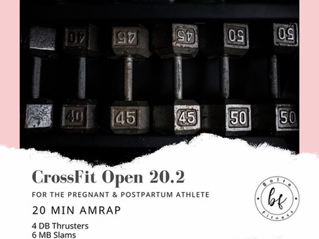 The CrossFit Open 20.2 for the Pregnant & Postpartum Athlete