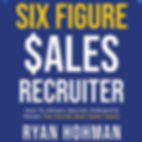 Six Figure Sales Recruiter Album Cover.j