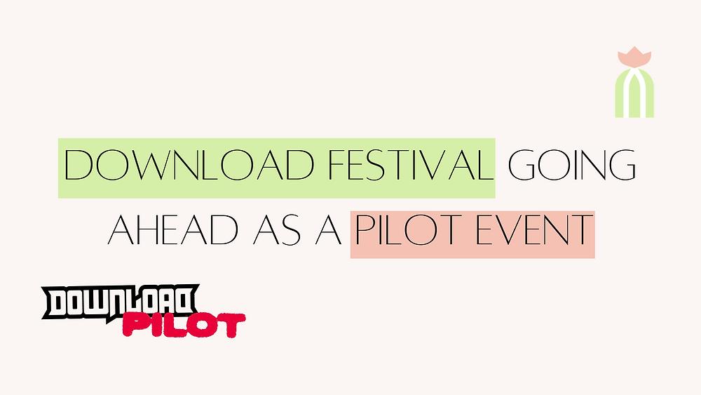 Download festival going ahead as a pilot event- Cactus City