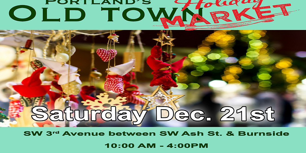 Portland's Old Town Holiday Market