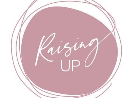 So, what does Raising Up mean ?