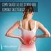 Como saber se eu tenho dor Lombar Facetária?