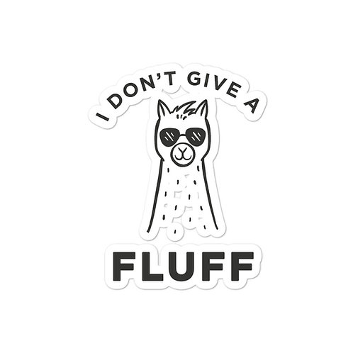 I Don't Give a Fluff Bubble-free stickers