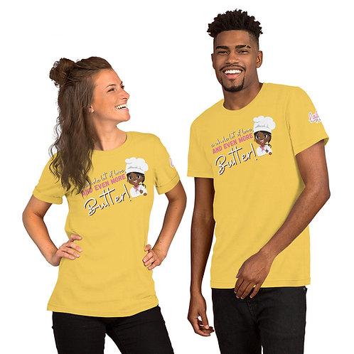 Butter & Love Unisex T-Shirt