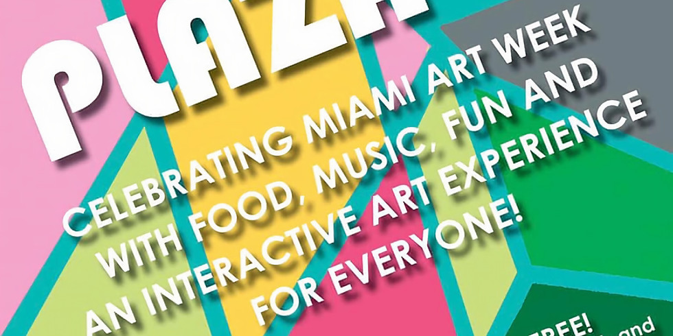 Plaza 98- Art Week Edition!