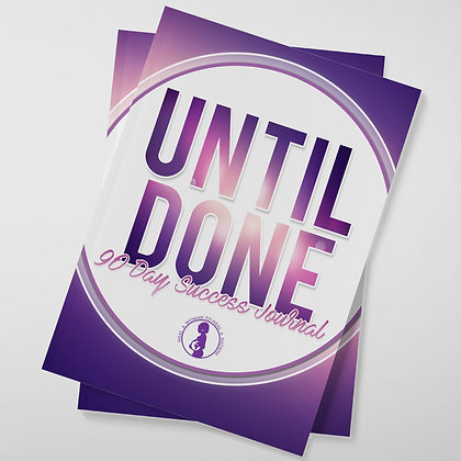 Until Done Journal (6x9)