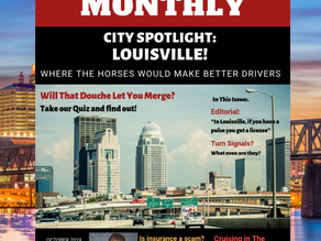 The Spotlight is on Louisville in the 'Idiot Driver Monthly' October Issue