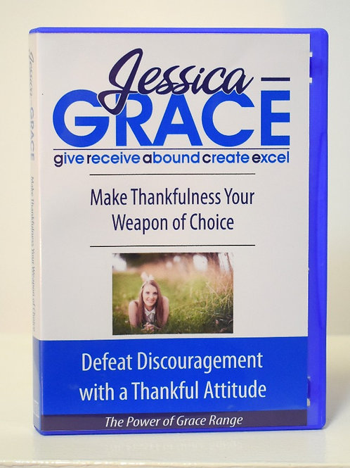 Make Thankfulness Your Weapon of Choice (Audio CD)