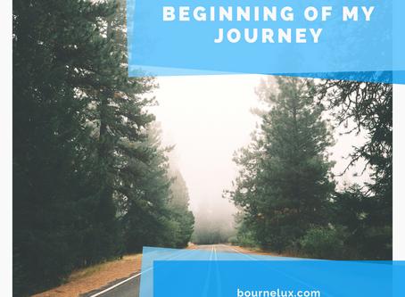 Beginning of My Journey
