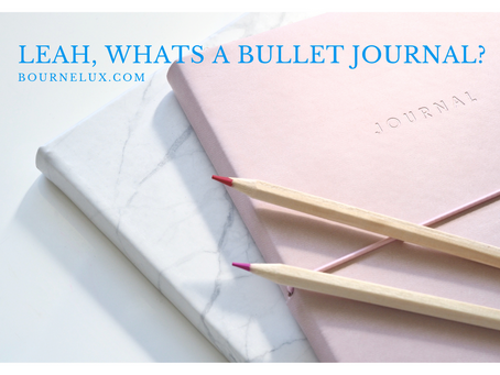 Leah, what's a Bullet Journal?
