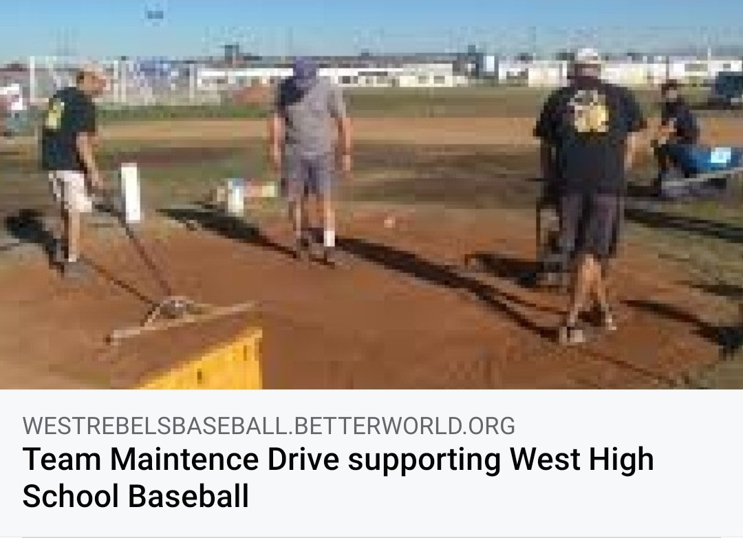 Team Maintence Drive Supporting West High School Baseball