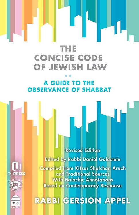 The Concise Code of Jewish Law : A Guide to the Observance of Shabbat