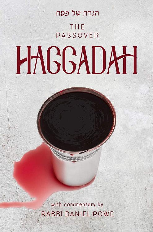 Hagadda by Rabbi Daniel Rowe