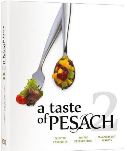 A Taste of Pesach Volume 2